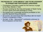 the region of latin america and its relationship to spanish and portuguese languages
