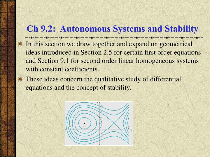 PPT - Ch 9 2: Autonomous Systems and Stability PowerPoint
