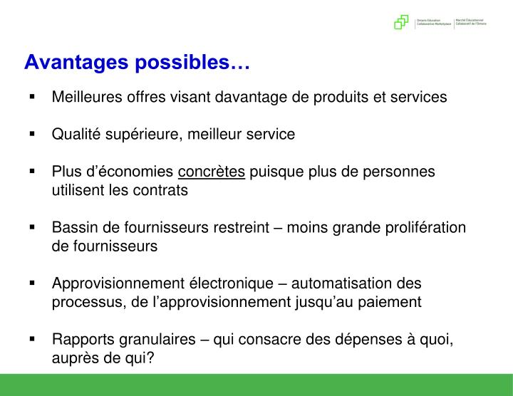Avantages possibles…