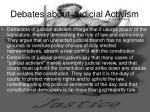 debates about judicial activism
