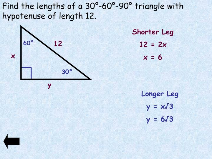 Find the lengths of a 30°-60°-90° triangle with hypotenuse of length 12.