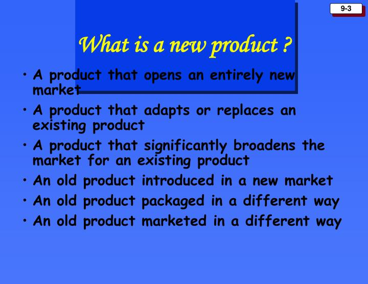 What is a new product