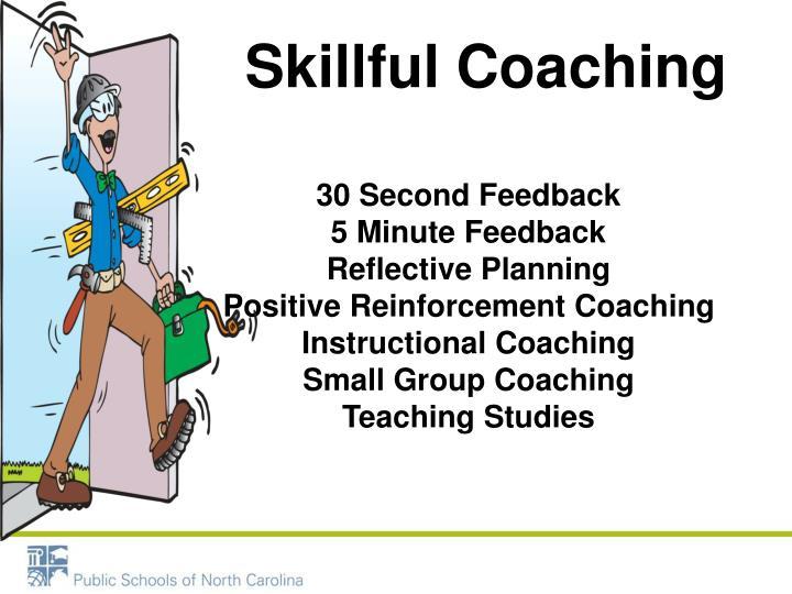 Skillful Coaching