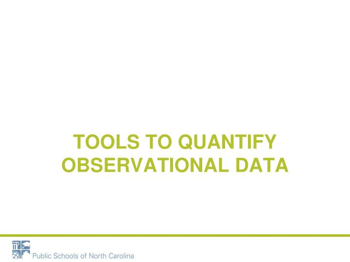 Tools to Quantify