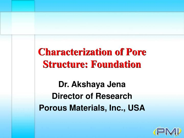 characterization of pore structure foundation n.