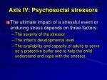axis iv psychosocial stressors