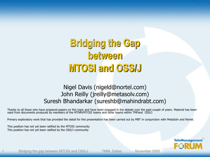 bridging the gap between mtosi and oss j n.