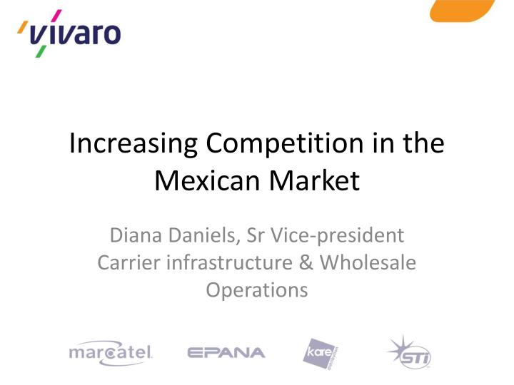 increasing competition in the mexican market n.