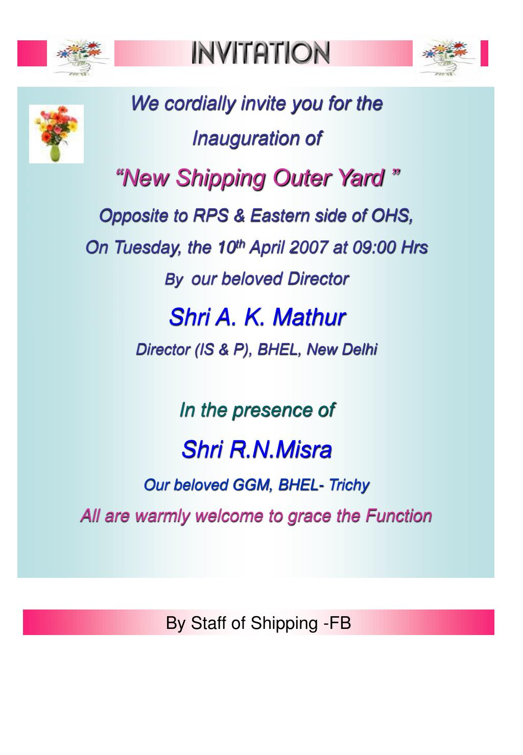 Ppt We Cordially Invite You For The Inauguration Of New Shipping