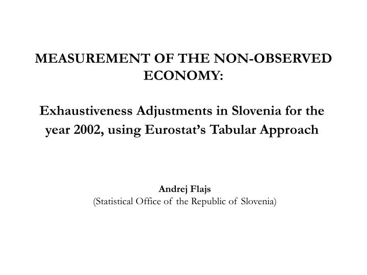 measurement of the non observed economy