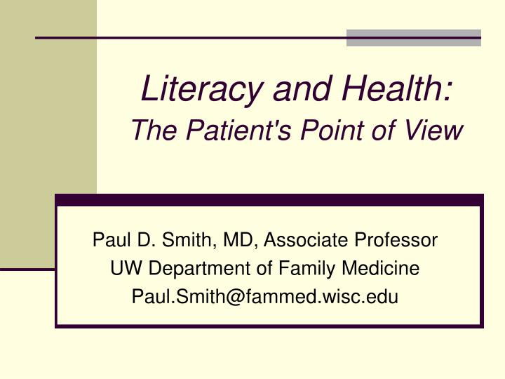 literacy and health the patient s point of view