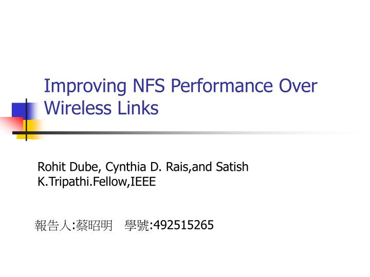 Improving nfs performance over wireless links