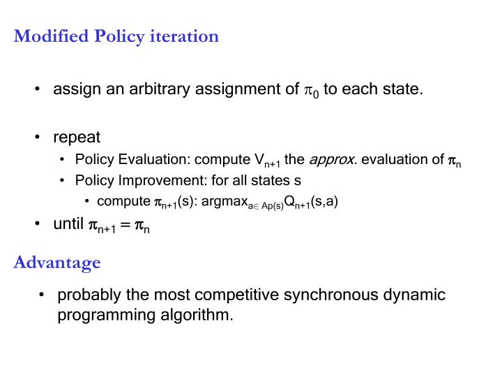 Modified Policy iteration