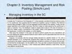 chapter 3 inventory management and risk pooling simchi levi77