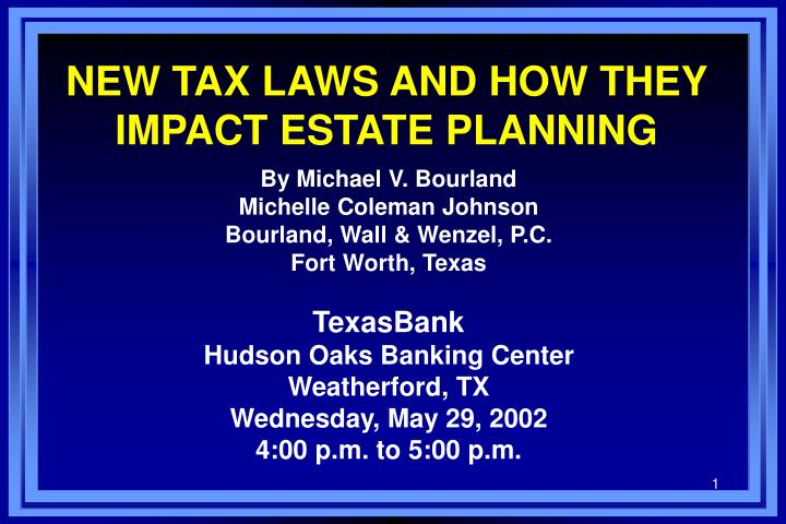new tax laws and how they impact estate planning n.