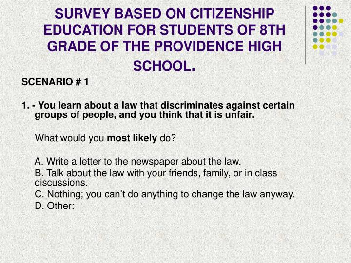 SURVEY BASED ON CITIZENSHIP EDUCATION FOR STUDENTS OF 8TH GRADE OF THE PROVIDENCE HIGH SCHOOL