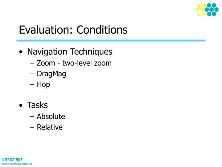 Evaluation: Conditions