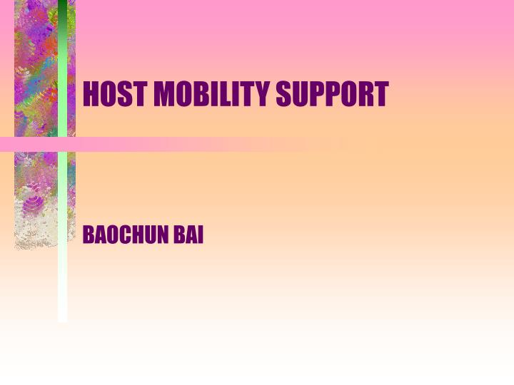 Host mobility support