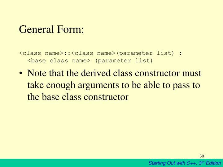 General Form: