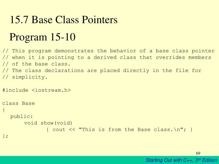 15.7 Base Class Pointers
