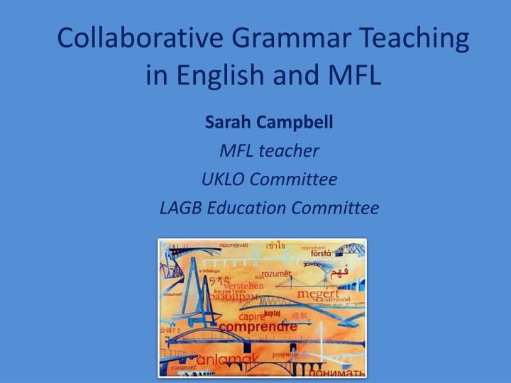 Collaborative Teaching For Esl : Ppt collaborative grammar teaching in english and mfl