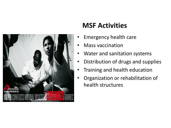 MSF Activities