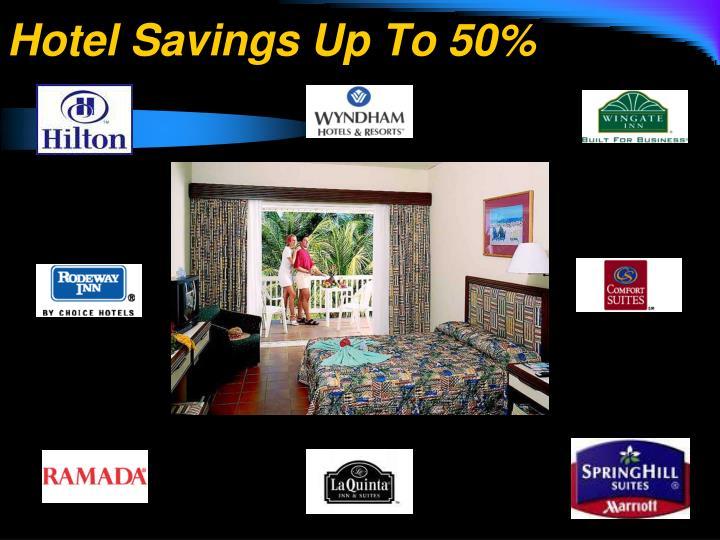 Hotel Savings Up To 50%