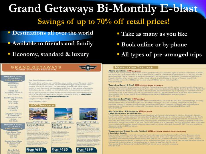 Grand Getaways Bi-Monthly E-blast