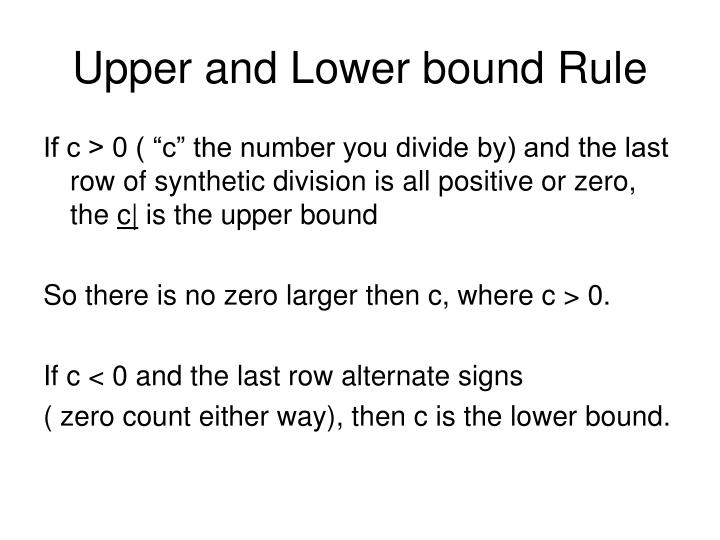 Upper and Lower bound Rule