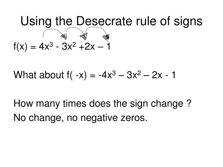 Using the Desecrate rule of signs