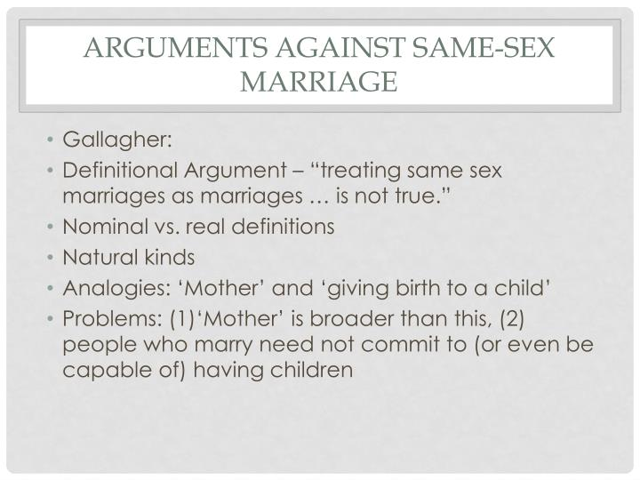 argument against homosexual marriage Point forward to be referred to as frc) begins its argument against same-sex marriage by identifying what it offers as the two key reasons 1) the first.