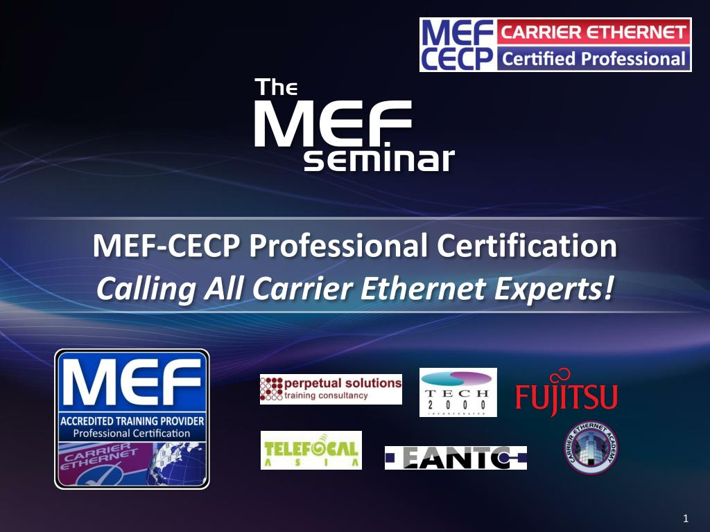 Ppt Mef Cecp Professional Certification Calling All Carrier