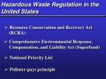 hazardous waste regulation in the united states