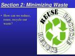 section 2 minimizing waste