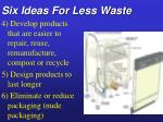 six ideas for less waste1