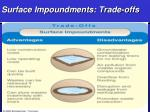 surface impoundments trade offs