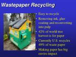 wastepaper recycling