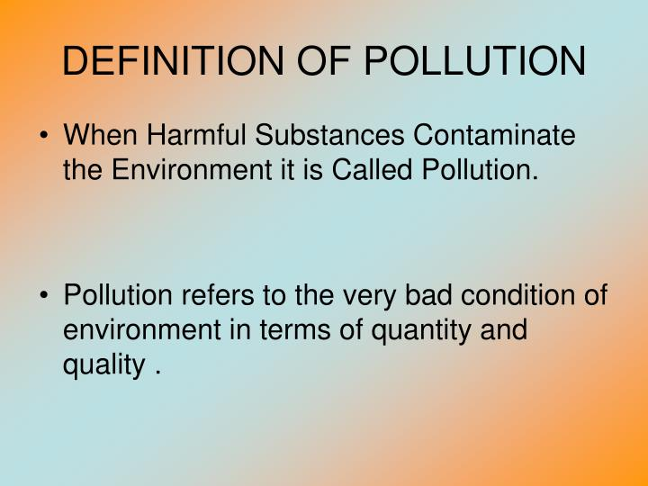 DEFINITION OF POLLUTION