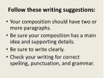 follow these writing suggestions