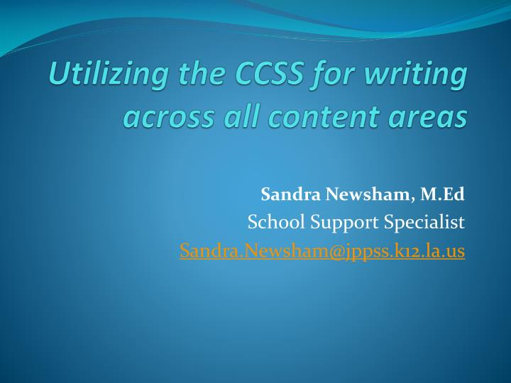 utilizing the ccss for writing across all content areas n.