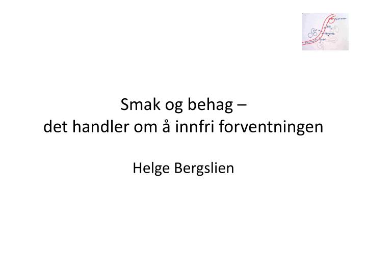 Smak og behag –