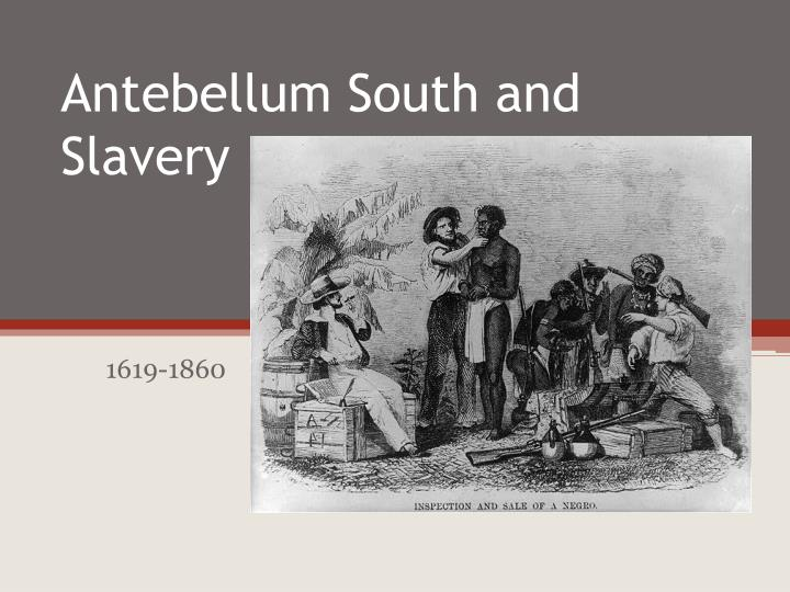 antebellum south and slavery n.