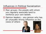 influences in political socialization1