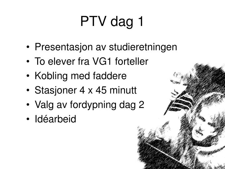 PTV dag 1