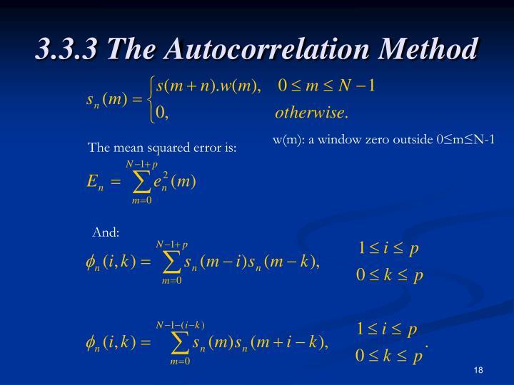 3.3.3 The Autocorrelation Method