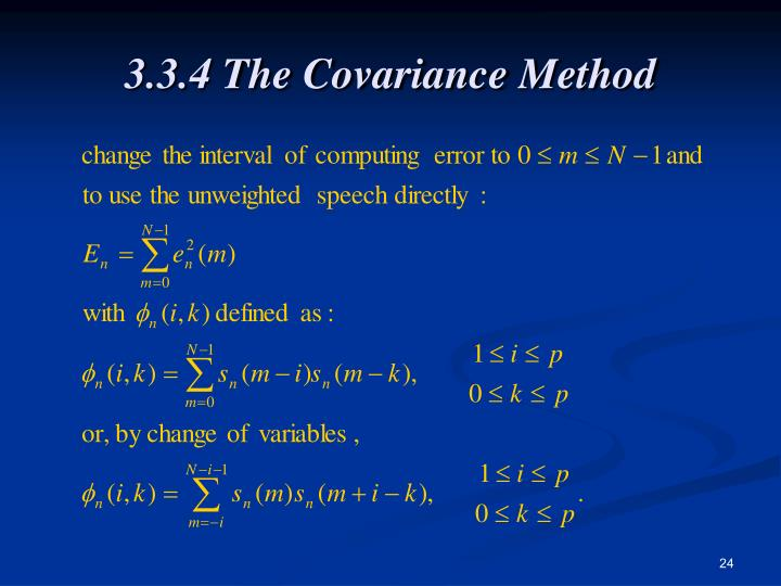 3.3.4 The Covariance Method