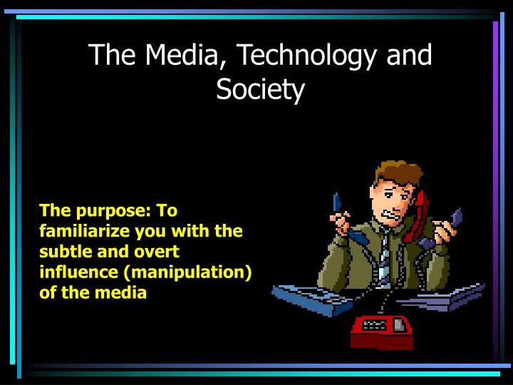 the media technology and society n.