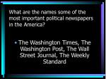 what are the names some of the most important political newspapers in the america