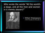 who wrote the words all the world s a stage and all the men and women in it merely players