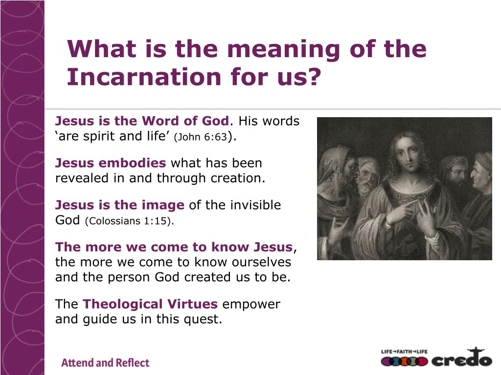 PPT - What is the meaning of the Incarnation for us